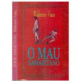 O Mau Samaritano