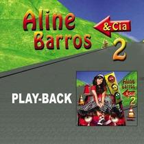 Cd-aline Barros & Cia 2 -play Back
