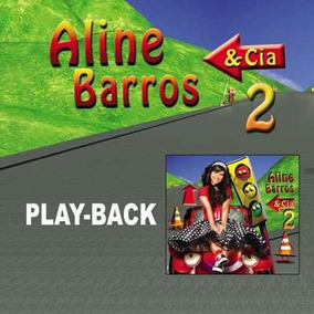 Cd-aline Barros & Cia 2 -play Back