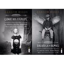 Cidade Dos Etereos + Biblioteca De Almas - Ransom Riggs