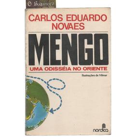 Mengo - Uma Odisséia No Oriente - Carlos Eduardo Novaes