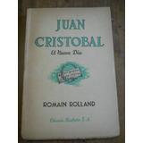Juan Cristobal. El Nuevo Dia. Romain Rolland.