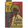 O Capitão Jagunço - Paulo Dantas - 1ª Edição
