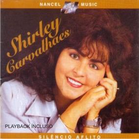 Cd Shirley Carvalhaes Silêncio Aflito C/playback