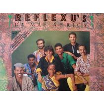 Lp - Banda Reflexus - Reflexus Da Mae Africa