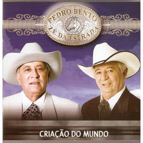 Cd Pedro Bento & Zé Da Estrada -criação Do Mundo - Novo Lacr