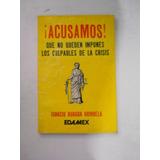 Acusamos!! Ignacio Burgoa Orihuela Envio Gratis
