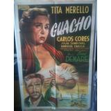 Afiche De Cine Original Guacho - Tita Merello - 1954