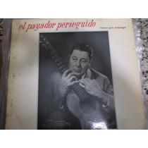 Atahualpa Yupanki , El Payador Perseguido Vinilo