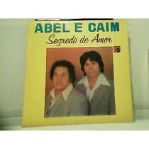 Lp - Abel E Caim Segredo De Amor