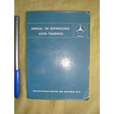 Manual De Reparações Eixo Trazeiro Cardã Mercedes Benz