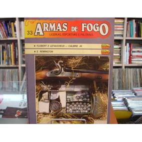 Revista / Fascículo - Armas De Fogo Nº33