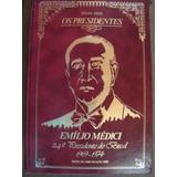 Os Presidentes Emlio Medici 1969-1974