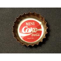 Tampinha Antiga Promoção Mini Coke Da Coca-cola