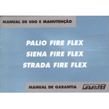 Manual Proprietário Palio Siena Strada Fire Flex 2005 2006