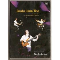 Dvd Dudu Lima Trio - Ao Vivo No Cine Theatro Central - Novo*