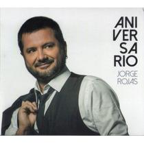Jorge Rojas - Aniversario Cd 2016 - Los Chiquibum