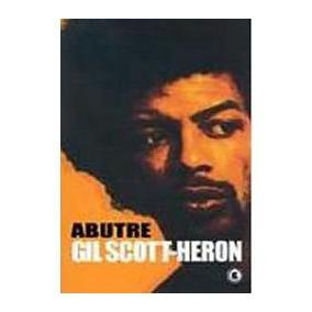 Livro Abutre Gil Scott Heron Frete Gratis - Romance