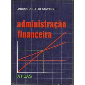 Administração Financeira - Antonio Zoratto Sanvicente