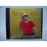 Cd Vinícius De Moraes- Coleção Obras Primas
