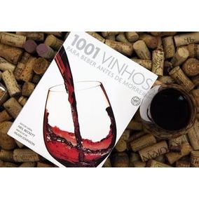 1001 Vinhos Para Beber Antes De Morrer Frete Gratis
