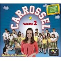Cd Carrossel Vol.2 Original Lacrado E A Pronta Entrega