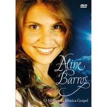 Dvd Aline Barros O Melhor Da Musica Gospel