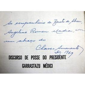 Discurso De Posse Garrastazu Médici / Frete À Cobrar