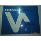 Catalogo Peças Moto Honda Cb 400 Motocicleta Chopper Cbr Aro