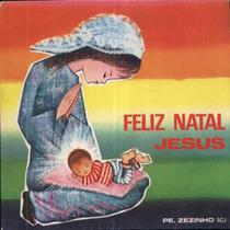 Feliz Natal, Jesus Compacto Vinil Pe. Zezinho 1971 Mono Enca