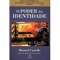 Livro O Poder Da Identidade - Castells, Manuel