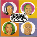 Cd Fat Family - Pra Onde For, Me Leve - Usado***