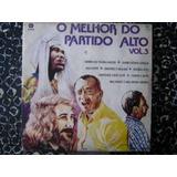 O Melhor Do Partido Alto Lp Vol, 3 Cid 1985