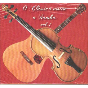 Cd O Clássico Visita O Samba - Vol. 1 - Novo Lacrado***