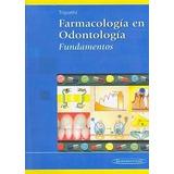 Libro: Farmacología En Odontología. Fundamentos - Pdf