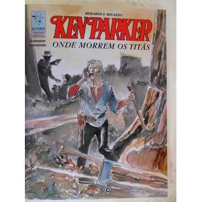 Ken Parker - Onde Morrem Os Titãs!
