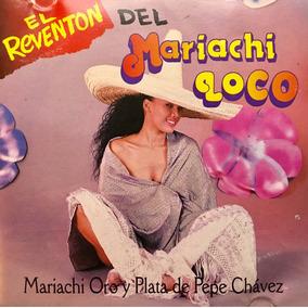 Cd Mariachi Oro Y Plata Pepe Chavez El Reventon Del Mariachi