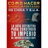 Guia De Importación China México Ebook Oferta