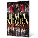 Dvd Raça Negra & Amigos Ao Vivo