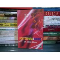 Livro - Pontos Para O Gordo Alfredo Halpern Editora: Record