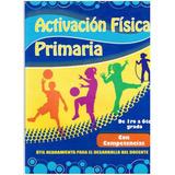 Activación Fisica Primaria