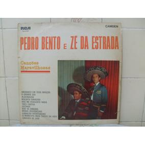 Lp Pedro Bento E Zé Da Estrada - Canções Maravilhosas