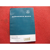 Manual Da Mercedes 608 D.manual De Instruçao De Carroceria.