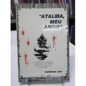 Livro Ataliba Meu Amor Vol.1 Carlinhos Lira