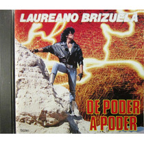 Laureano Brizuela - De Poder A Poder