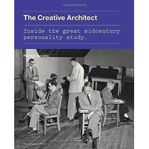 Libro The Creative Architect: Inside The Great Midcentury Pe