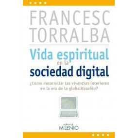 Vida Espiritual En La Sociedad Digital: ¿cómo D Envío Gratis