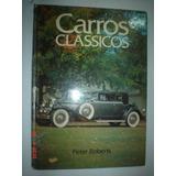 Livro Carros Classicos Autos Corvette Ferrari Porsche Lambor