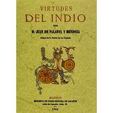 Virtudes Del Indi; Juan De Palafox Y Mendoza Envío Gratis