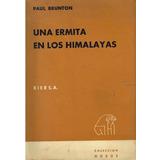 Libro, Una Ermita En Los Himalayas De Paul Brunton.